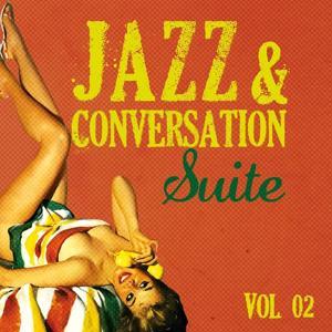 Jazz & Conversation Suite, Vol. 2