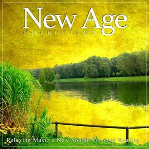 New Age Collection, Vol. 4 (Relaxing Music & New Sounds for Your Healing)