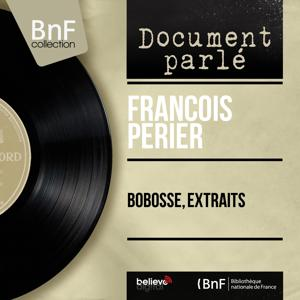 Bobosse, extraits (Mono Version)