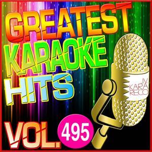 Greatest Karaoke Hits, Vol. 495