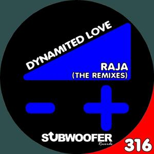 Dynamited Love (The Remixes)