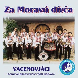 Za Moravú Dívča (Brass Music from Moravia)