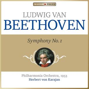 Masterpieces Presents Ludwig van Beethoven: Symphony No. 1 in C Major, Op. 21