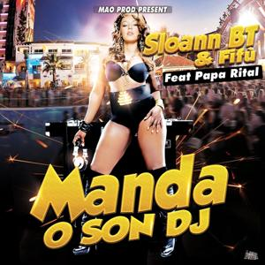 Manda o son DJ (Edition Papa Rital)