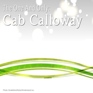 The One and Only: Cab Calloway
