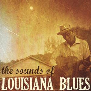 The Sounds of Louisiana Blues