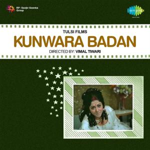 Kunwara Badan (Original Motion Picture Soundtrack)