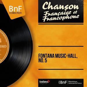 Fontana Music-Hall, No. 5 (Mono Version)