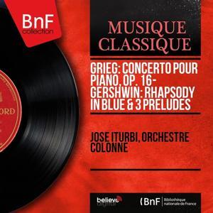 Grieg: Concerto pour piano, Op. 16 - Gershwin: Rhapsody in Blue & 3 Préludes (Mono Version)