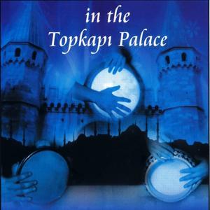In the Topkapı Palace