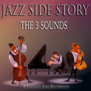 Jazz Side Story (A Timeless Jazz Recordings)