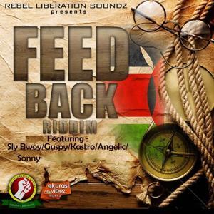 Feedback Riddim (Rebel Liberation Soundz Presents)