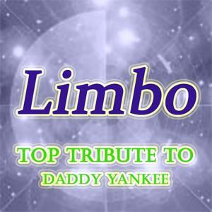 Limbo: Top Tribute to Daddy Yankee