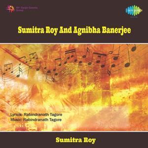 Sumitra Roy And Agnibha Banerjee