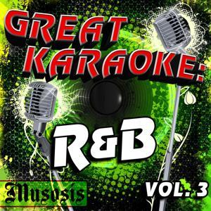 Great Karaoke: R&B, Vol. 3