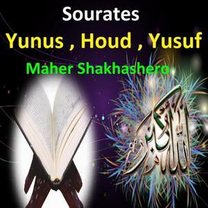 Sourates Yunus, Houd, Yusuf (Quran - Coran - Islam)