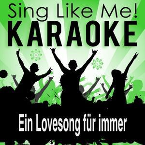 Ein Lovesong für immer (Karaoke Version)