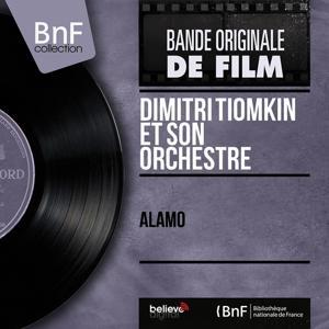 Alamo (Original Motion Picture Soundtrack, Mono Version)