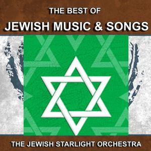 Jewish Music and Songs (The Best of Jewish Music and Songs)