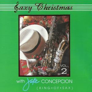 Saxy Christmas With Jake Concepcion, Vol. 2