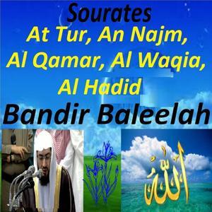Sourates At Tur, An Najm, Al Qamar, Al Waqia, Al Hadid (Quran - Coran - Islam)