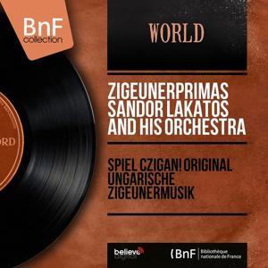 Spiel czigan! Original ungarische Zigeunermusik (Stereo Version)