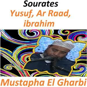 Sourates Yusuf, Ar Raad, Ibrahim (Quran - Coran - Islam)