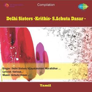 Delhi Sisters Krithis