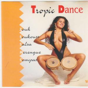 Tropic Dance (Zouk, Soukouss, Salsa, Merengué, Compa)