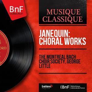 Janequin: Choral Works (Mono version)