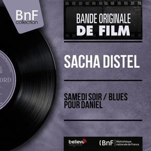 Samedi soir / Blues pour Daniel (Mono version)