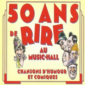 50 ans de rire au Music-Hall, vol. 1 : Fantaisies des années folles (Chansons d'humour et comiques)