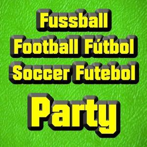 Fussball Football Fútbol Soccer Futebol Party