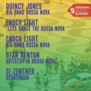 Five Original Big Band Bossa Nova Albums (Quincy Jones - Enoch Light - Stan Kenton - Si Zentner)