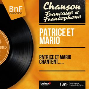 Patrice et Mario chantent..... (Mono Version)