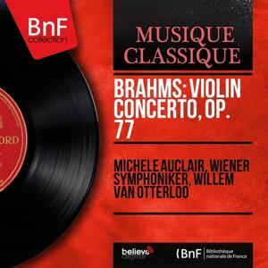 Brahms: Violin Concerto, Op. 77 (Mono Version)