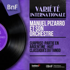 Surprise-partie en Argentine : Huit classiques du tango (Mono version)