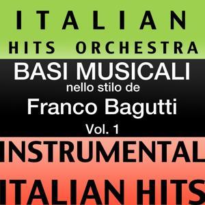 Basi musicale nello stilo dei franco bagutti (instrumental karaoke tracks), Vol. 1