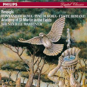 Respighi: Pines of Rome/Fountains of Rome/Roman Festivals