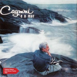 Caymmi e o Mar (Original Album Plus Bonus Tracks 1957)