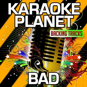Bad (Karaoke Version) (Originally Performed By David Guetta & Showtek & Vessy)
