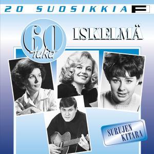 20 Suosikkia / 60-luku / Iskelmä / Surujen kitara