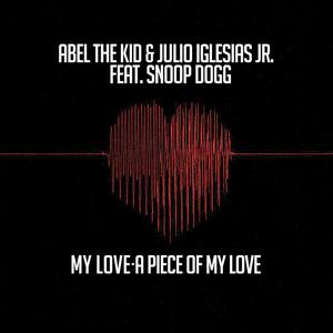 My Love- A Piece of My Love (feat. Snoop Dogg EP)