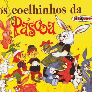 Coleção Disquinho 2002 - Os Coelhinhos da Páscoa