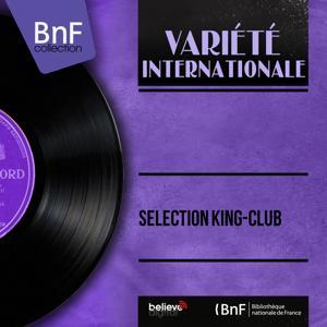 Sélection King-Club
