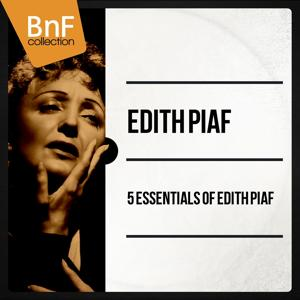 5 essentials of Edith Piaf