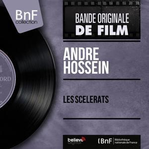 Les scélérats (Original Motion Picture Soundtrack, Mono Version)