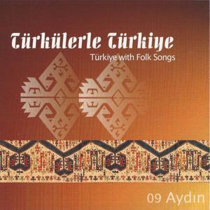 Türkülerle Türkiye, Vol. 9 (Aydın)