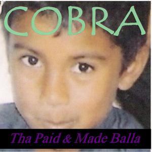 Tha Paid & Made Balla