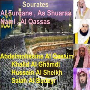 Sourates Al Furqane, As Shuaraa, Naml, Al Qassas